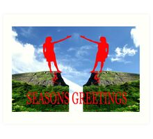 SEASONS GREETINGS 42 Art Print