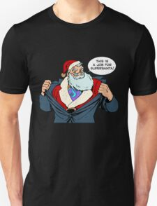 supersanta job T-Shirt