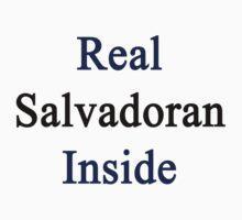 Real Salvadoran Inside by supernova23