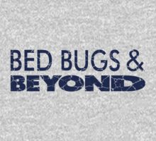Bed Bugs and Beyond T-Shirt