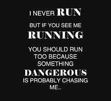I never RUN but if you see me RUNNING you should... Men's Baseball ¾ T-Shirt