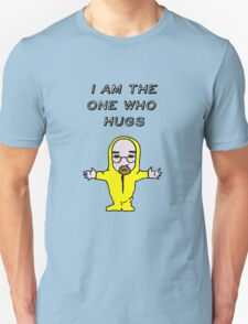 The One Who Hugs T-Shirt