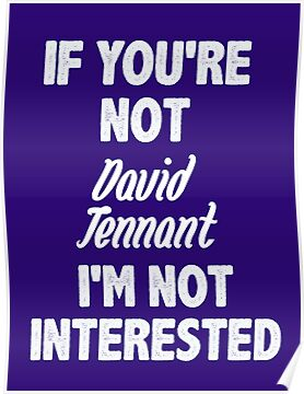 If you're not David Tennant by nimbusnought