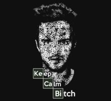 Keep Calm Bitch by protos