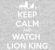 Keep Calm And Watch Lion King  Kids Clothes