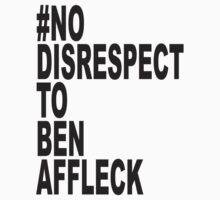 No Disrespect by asharashark