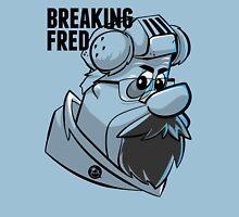 BREAKING FRED Unisex T-Shirt