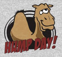 Hump Day Camel - HUMP DAY! - Wednesday is Hump Day - Parody Camel Kids Tee
