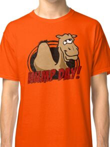 Hump Day Camel - HUMP DAY! - Wednesday is Hump Day - Parody Camel Classic T-Shirt