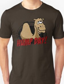 Hump Day Camel - HUMP DAY! - Wednesday is Hump Day - Parody Camel Unisex T-Shirt