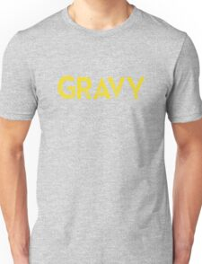 Gravy Unisex T-Shirt