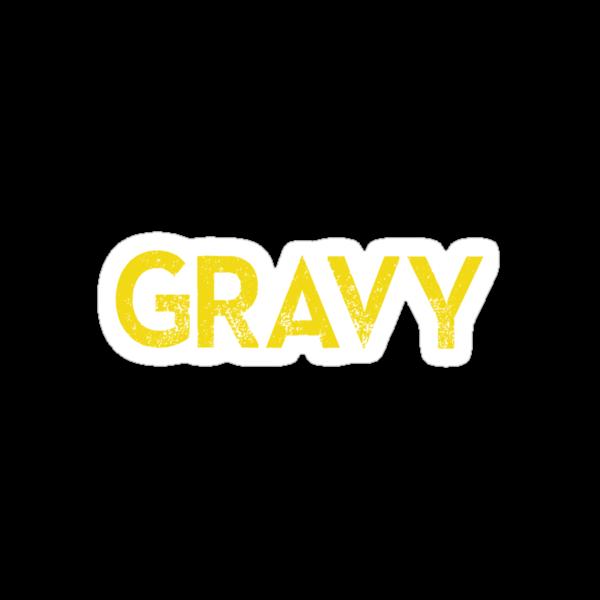 Gravy by uncmfrtbleyeti