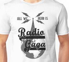 Radio Gaga Unisex T-Shirt