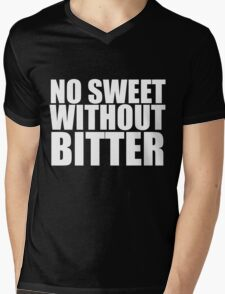 No Sweet Without Bitter Mens V-Neck T-Shirt