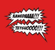 KANEDAAAAAA!!! TETSUOOOO!!! by D4N13L