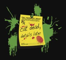 ReAnimator Cat Dead, Details Later by devildrexl
