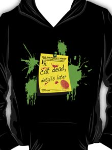ReAnimator Cat Dead, Details Later T-Shirt
