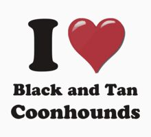 I Heart Black and Tan Coonhounds by HighDesign