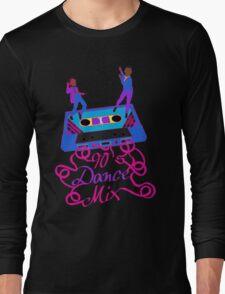 90's Dance Mix  Long Sleeve T-Shirt