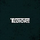 TEDIORE by ExcitementGang