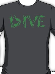 DIVE WITH DIVERS IN GREEN T-Shirt