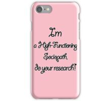 Sherlock - I'm a High-Functioning Sociopath... iPhone Case/Skin