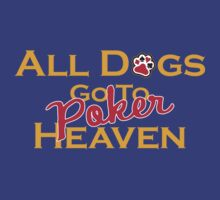 Poker Heaven by LicensedThreads