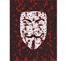 The only Verdict is Vengeance; a Vendetta Photographic Print