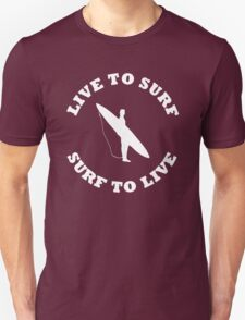 LIVE TO SURF SURF TO LIVE WHITE T-Shirt