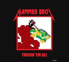 Hammer bros - Throw 'Em All Unisex T-Shirt