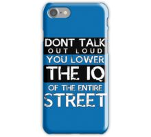 Sherlock - Don't Talk Out Loud... iPhone Case/Skin