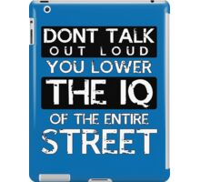 Sherlock - Don't Talk Out Loud... iPad Case/Skin