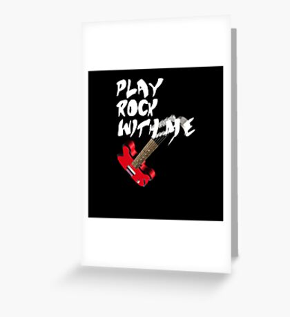 Play Rock with me Greeting Card