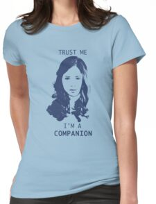 Trust Me, I'm A Companion Womens Fitted T-Shirt