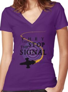 They Can't Stop the Signal Women's Fitted V-Neck T-Shirt