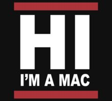 Hi I'm a MAC by monkeybrain