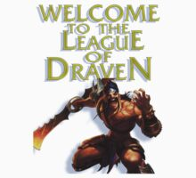 Draven - Welcome to the League of Draven by superCata27