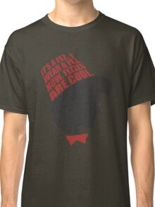 Fezzes are Cool Classic T-Shirt