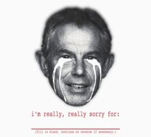 i am really sorry (Tony Blair) by jaimedenis