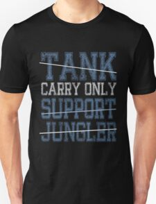 League Of Legends : Carry Only shirt T-Shirt