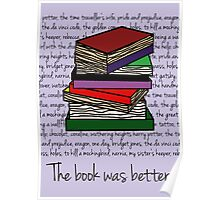 The book was better. Poster