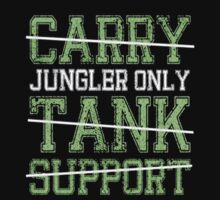 League Of Legends : Jungler Only shirt by Pydrex