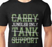 League Of Legends : Jungler Only shirt Unisex T-Shirt