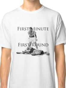 Muhammad Ali - First Minute First Round - vs. Sonny Liston Classic T-Shirt