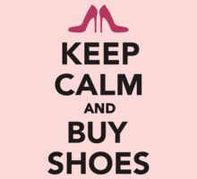 Keep calm and buy shoes Baby Tee