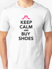 Keep calm and buy shoes Unisex T-Shirt