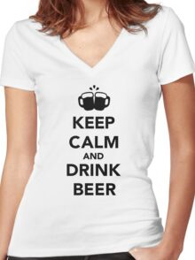 Keep calm and drink beer Women's Fitted V-Neck T-Shirt