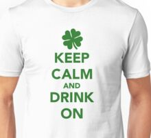 Keep calm and drink on beer St. Patricks day Unisex T-Shirt