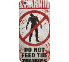 Warning Do Not Feed The Zombies  Case Cover for Apple iphone 4 4s iPhone Case/Skin