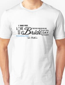 Bride Word Cloud I Said Yes! Unisex T-Shirt
